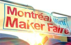 montreal mini maker faire s - 15 jours avant le Mini Maker Faire de Montréal 2014